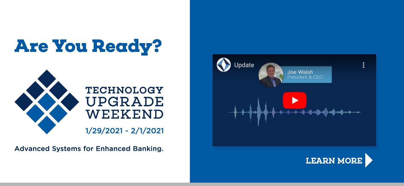 Technology Upgrade Weekend Update - Click to learn more