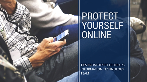 person looking on smartphone. text overlay says protect yourself online.